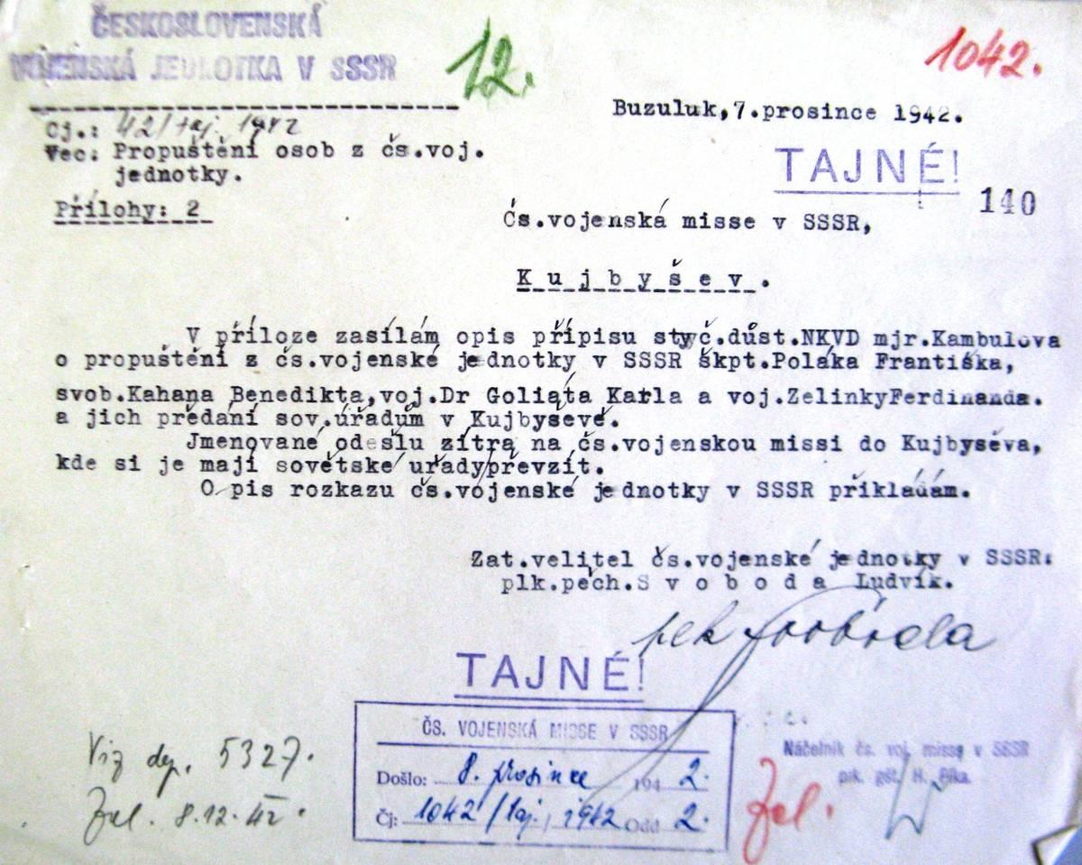 Hlášení plk. Svobody pro Čs. vojenskou misi v SSSR o propuštění čtyř příslušníků z čs. vojenské jednotky a jejich vydání sovětským úřadům. Následovalo druhé kolo výslechů a odsouzení a transport do Unžlagu.