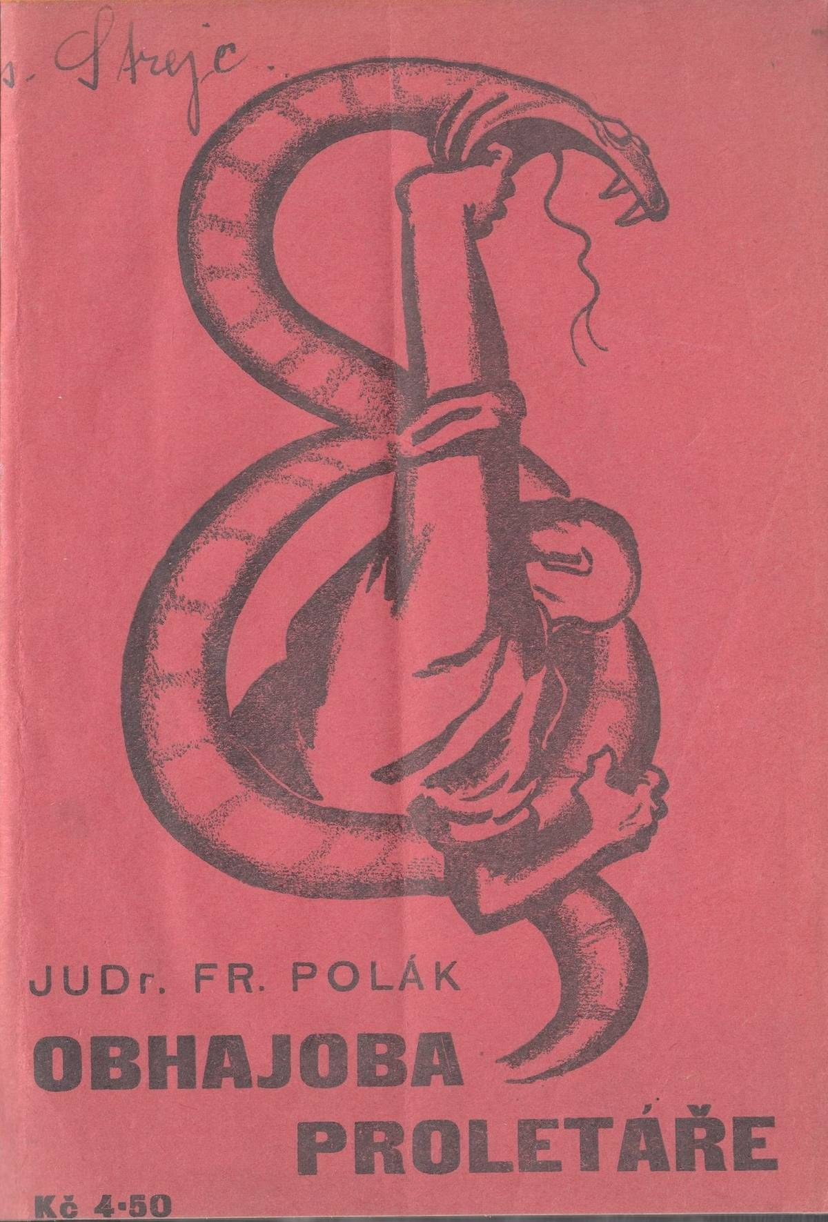 Po návratu zRuska se František Polák stal komunistou a obhájcem práv dělníků.